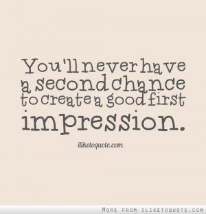 first impressions quotes source http quoteko com first love second ...