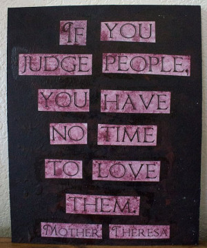 Mother Theresa quote painting - 9.5