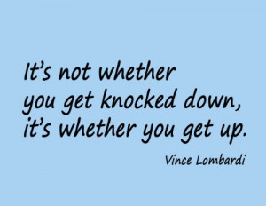Vince Lombardi Football Sports Wall Quote - It's Not Whether You Get ...