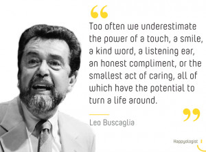 Leo Buscaglia happiness quote