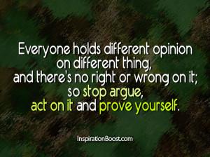 , argue quotes, action quotes, prove, Arguement, Quotes, Life Quotes ...