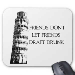 Drunk Drafting Mouse Pad