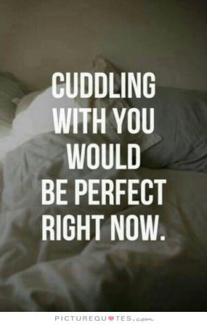 Cute Love Quotes Cute Love Quotes For Him Cuddle Quotes