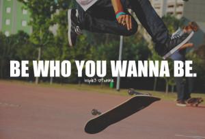 Skateboarding Tumblr Quotes Skateboarding quotes tumblr