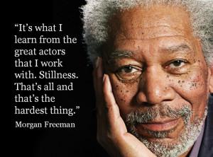 Morgan Freeman - Movie Actor Quote - Film Actor Quote - #morganfreeman ...