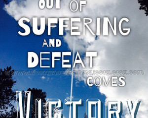 VICTORY Quote Art Print, Suffering Defeat Victory Overcoming Subway ...