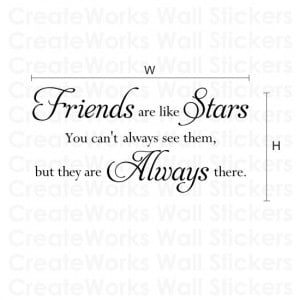Friends are like stars quote wall sticker H549K