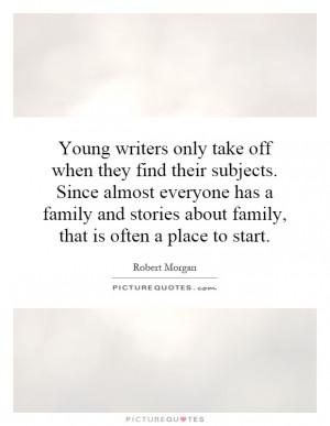 ... Morgan Quotes | Robert Morgan Sayings | Robert Morgan Picture Quotes