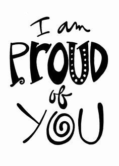 Am Proud Of You