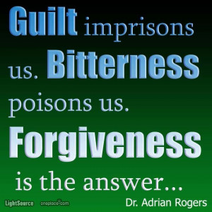 adrian rogers quotes | ... us. Forgiveness is the answer. ~Dr. Adrian ...