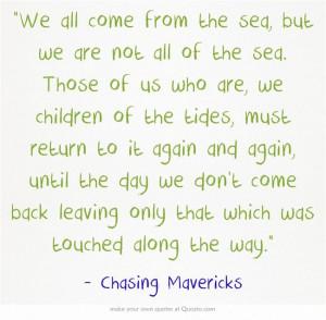 Chasing Mavericks Quote