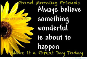 Inspirational And Motivational Great Day Quotes And Sayings.