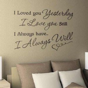 Love quote for bedroom wall.