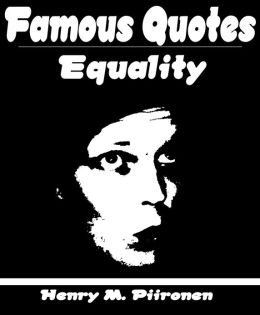 Famous Quotes on Equality