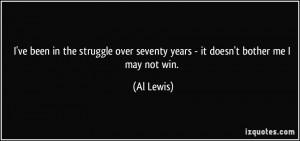 More Al Lewis Quotes