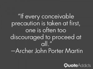 Quotes by Archer John Porter Martin