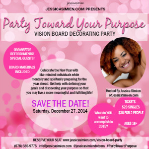 ... Your Seat] Party Toward Your Purpose: Vision Board Decorating Party
