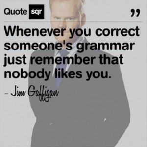 ... Teachers, Funny Quotes, English Languages, True Stories, Jim Gaffigan