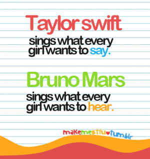 Taylor Swift Sings What Every Girl Wants To Say. Bruno Mars Sings What ...