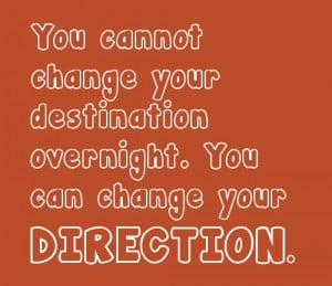 change direction inspirational quotes share this inspirational quote ...