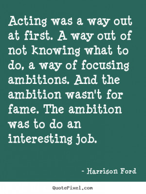 Inspirational Quotes About Acting