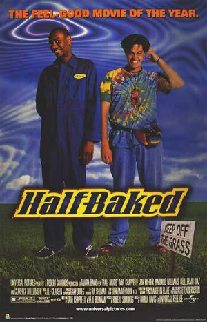 Related Post of Movie Half Baked Soundtrack Quotes