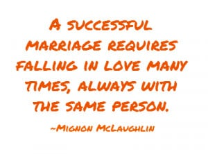 -marriage-requires-falling-in-love-many-times-always.png#Love ...