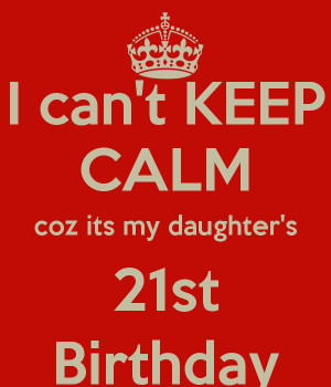 Happy 21 Birthday Daughter Images Daughter's 21st birthday