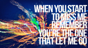 let me go, lights, love, miss me, quote, random, text, truth