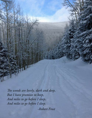 Robert Frost quote and a view of Aspen Vista Trail near Santa Fe, New ...