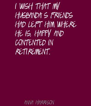 Happy Retirement Quotes And Wishes I wish that my husband's