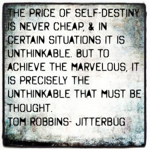 Tom Robbins quote