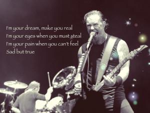 sad but true lyrics metallica made by me