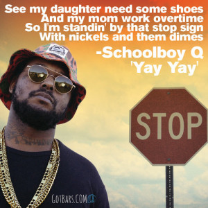 Lines from ScHoolboy Q's 'Yay Yay'.Do us a favor and follow us ...