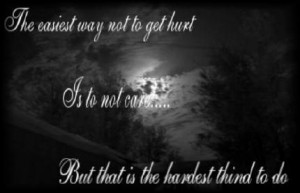 Life Quote: Not To Get Hurt…