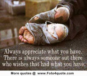 Life quotes – Appreciate what you have | Foto 4 Quote