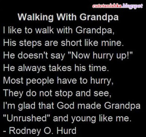 ... Grandpa Quotes, Quotes Grandpa, Quotes For Grandpa, Grandfather Quotes