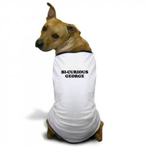 Bi Curious George Shirts : Funny T Shirts: Witty & Offensive Sayings