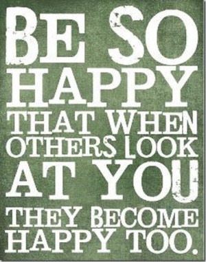 be happy to be alive to be my own person