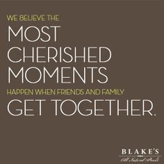 ... family get together. #quote http://blakesallnatural.com/about/the-lost