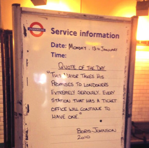 breaking his pledge on the closure of ticket offices , tube staff ...