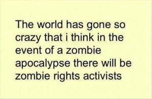 Related Pictures funny zombie apocalypse scary quote