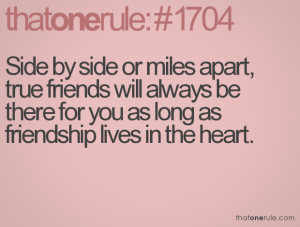 ... will always be there for you as long as friendship lives in the heart