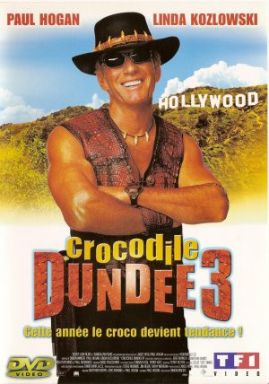 Crocodile Dundee in Los Angeles ( 2001 )