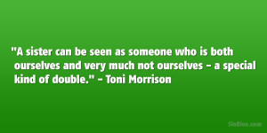 sister quotes toni morrison quotes