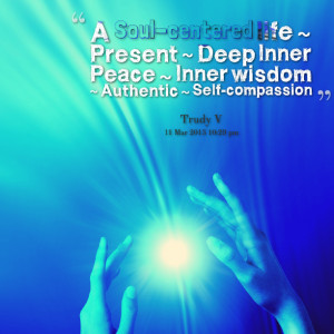 10722-a-soul-centered-life-present-deep-inner-peace-inner-wisdom.png