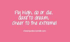 Die... cheerlead quot, cheerleading quotes, fli high, cheerquot, cheer ...