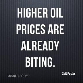 Gail Fosler - Higher oil prices are already biting.