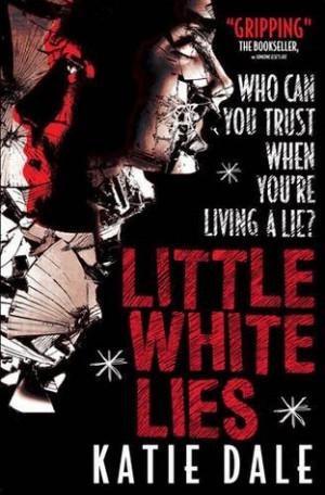 Blog Tour: Little White Lies - Katie Dale