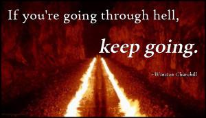 ... hell, move, encouraging, motivational, inspirational, Winston